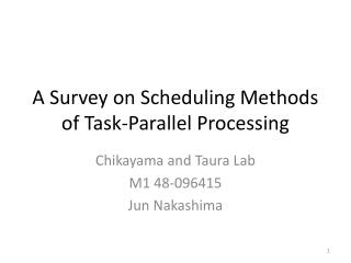 A Survey on Scheduling Methods of Task-Parallel Processing