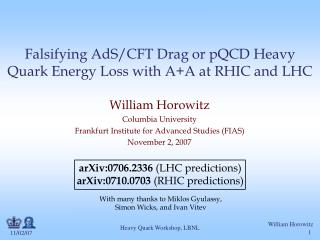 Falsifying AdS/CFT Drag or pQCD Heavy Quark Energy Loss with A+A at RHIC and LHC