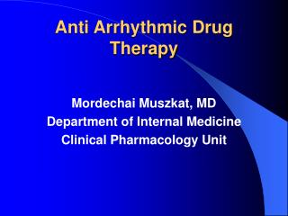 Anti Arrhythmic Drug Therapy