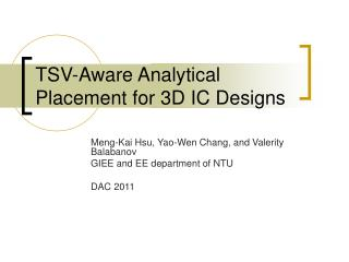 TSV-Aware Analytical Placement for 3D IC Designs
