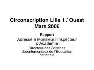 Circonscription Lille 1 / Ouest Mars 2006