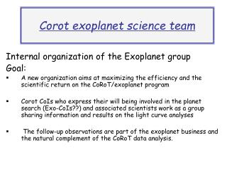 Exoplanet WG &  Exoplanet Complementary Observations WG