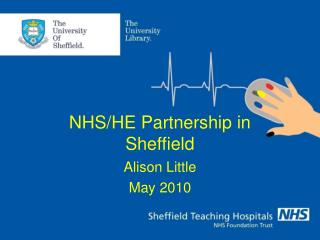 NHS/HE Partnership in  Sheffield
