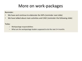 More on work-packages