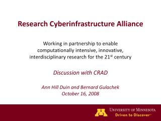 Research Cyberinfrastructure Alliance Working in partnership to enable