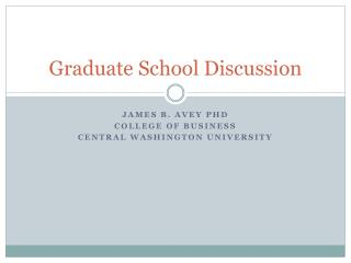 Graduate School Discussion