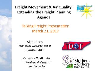 Freight Movement & Air Quality: Extending the Freight Planning Agenda
