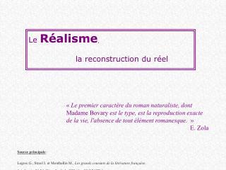 Le  Réalisme , la reconstruction du réel