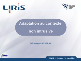 Adaptation au contexte  non intrusive
