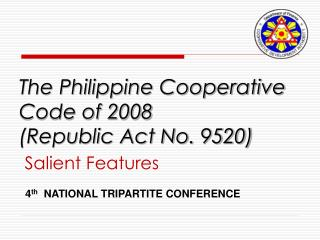 The Philippine Cooperative Code of 2008  (Republic Act No. 9520)