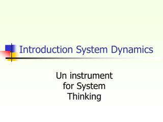 Introduction System Dynamics