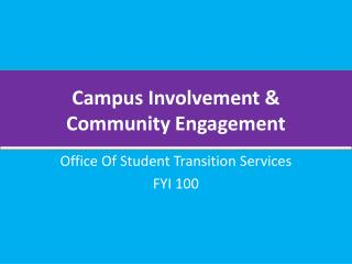 Campus Involvement & Community Engagement