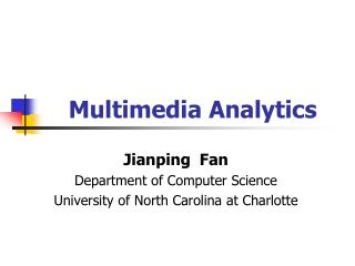 Multimedia Analytics