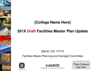 [College Name Here] 201X  Draft  Facilities Master Plan Update