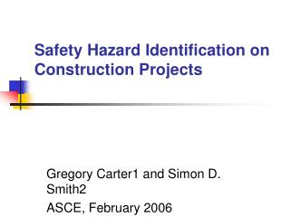 Safety Hazard Identification on Construction Projects