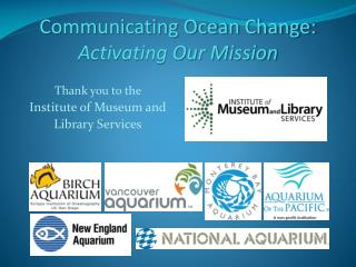 Communicating Ocean Change:  Activating Our Mission