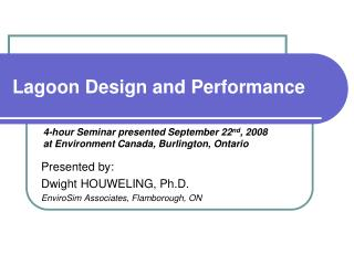 Lagoon Design and Performance
