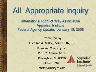 All  Appropriate Inquiry  International Right of Way Association Appraisal Institute Federal Agency Update,  January 15,
