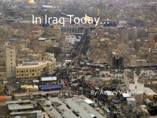 In Iraq Today…