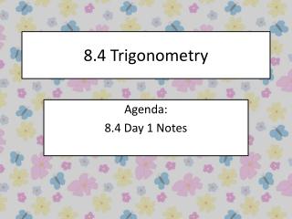 8.4 Trigonometry