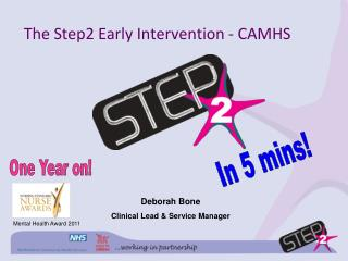 The Step2 Early Intervention - CAMHS