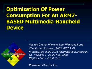 Optimization Of Power Consumption For An ARM7-BASED Multimedia Handheld Device
