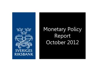 Monetary Policy Report October 2012