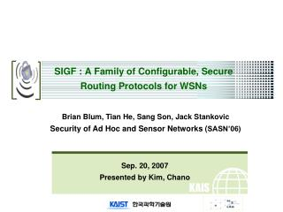 SIGF : A Family of Configurable, Secure Routing Protocols for WSNs