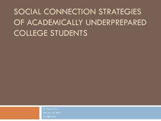 Social Connection Strategies of Academically Underprepared College Students