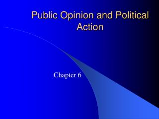 Public Opinion and Political Action