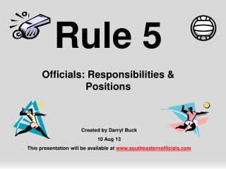 Rule 5 Officials: Responsibilities & Positions