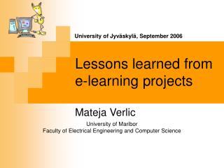 Lessons learned from  e-learning  projects