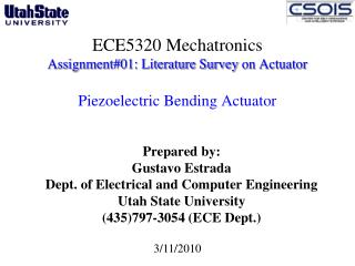 Prepared by: Gustavo Estrada Dept. of Electrical and Computer Engineering  Utah State University