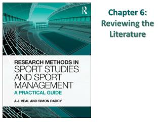 Chapter  6 :  Reviewing the Literature