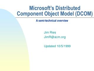Microsoft s Distributed Component Object Model DCOM