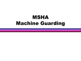 MSHA Machine Guarding