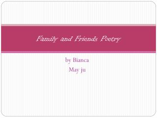 Family and Friends Poetry