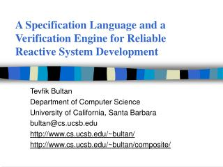 A Specification Language and a Verification Engine for Reliable Reactive System Development