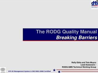 The RODG Quality Manual Breaking Barriers