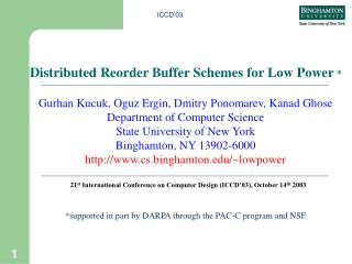 Distributed Reorder Buffer Schemes for Low Power  *