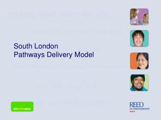 South London Pathways Delivery Model