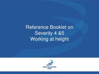 Reference Booklet on Severity 4 &5                       Working at height