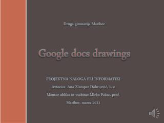 Druga gimnazija Maribor Google docs drawings