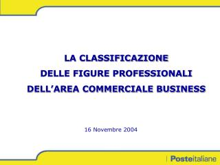 LA CLASSIFICAZIONE   DELLE FIGURE PROFESSIONALI DELL'AREA COMMERCIALE BUSINESS