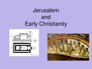 Jerusalem  and Early Christianity