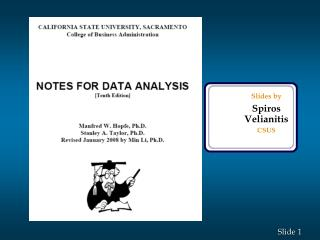 Slides by Spiros Velianitis CSUS