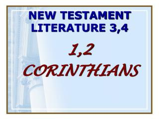 NEW TESTAMENT LITERATURE 3,4