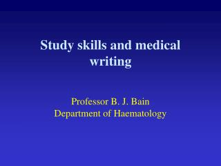 Study skills and medical writing