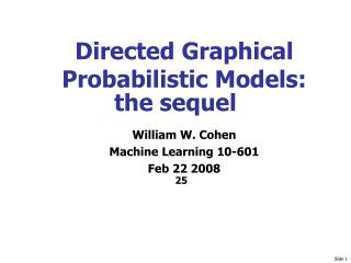 Directed Graphical Probabilistic Models: