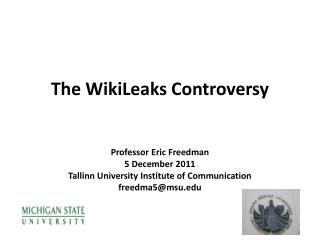 The WikiLeaks Controversy